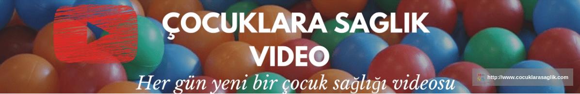 çocuk sağlığı televizyonu video kanalı